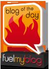 Fuelmyblog Blog of the Day award