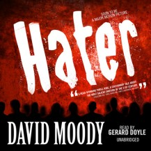 Hater by David Moody (Blackstone Audio, 2009)