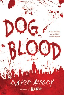 Dog Blood (Thomas Dunne Books, 2010)