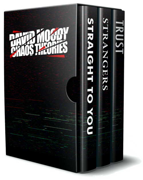 Chaos Theories - Straight to You, Strangers and Trust box set