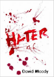 The cover from the original Infected Books edition of Hater