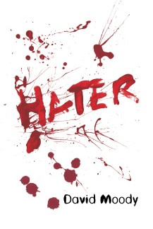 Hater by David Moody (Infected Books 2006)