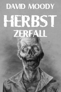 Herbst: Zerfall cover by David Moody