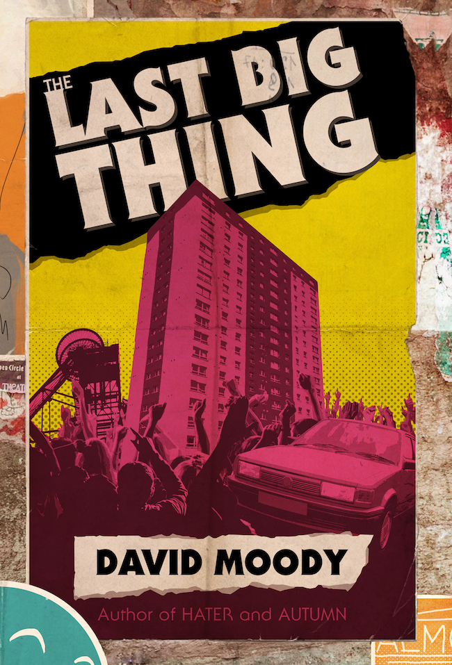 The Last Big Thing by David Moody