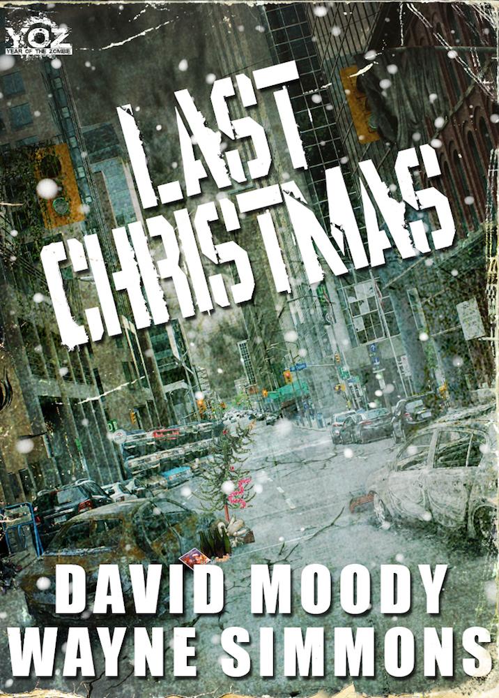 Last Christmas by David Moody and Wayne Simmons
