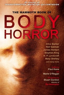 Mammoth Book of Body Horror (Constable & Robinson, 2012)