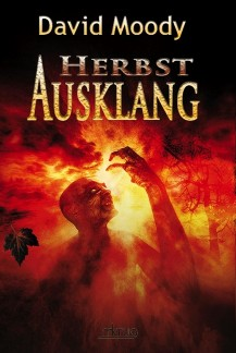 Herbst: Ausklang by David Moody (Autumn: Aftermath, MKrug Verlag 2013)