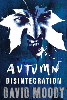 Autumn: Disintegration (Gollancz, 2011)