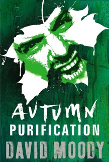 Autumn: Purification (Gollancz, 2011)