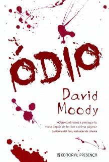 Odio by David Moody (Hater, Portuguese, Presenca, 2010)
