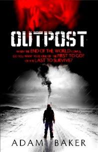 Outpost by Adam Baker
